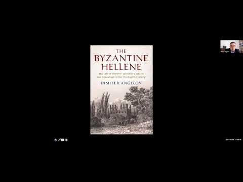 Joint Session: Dimiter Angelov & Panagiotis Agapitos - The Byzantine Hellene/The Tale of Livistros