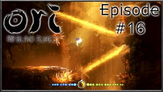 Ori & The Blind Forest - Sorrow Pass, The Last Power - Episode 16