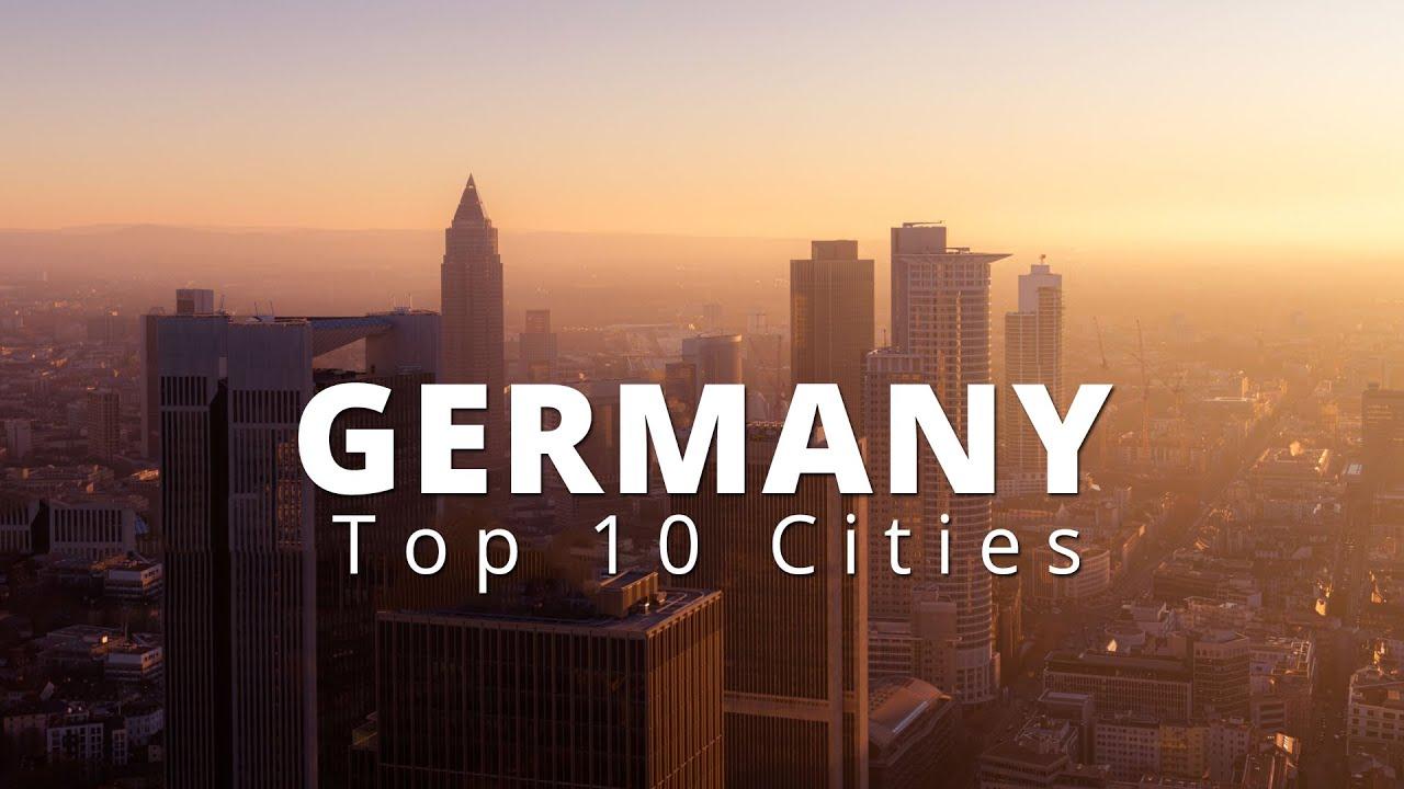 Top 10 German Cities You Should