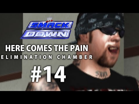 Smackdown: Here Comes The Pain Season Mode Ep 14   ELIMINATION CHAMBER