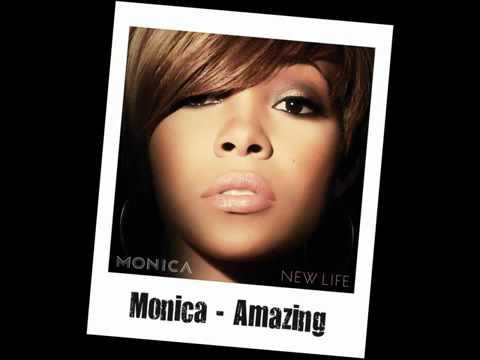 Monica - Amazing