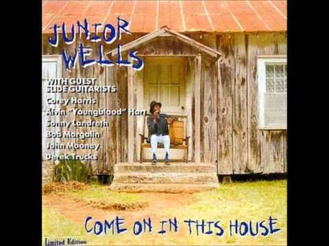 Junior Wells - You Better Watch Yourself