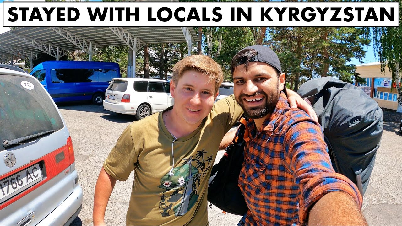 STAYED WITH RUSSIAN LOCALS IN KYRGYZSTAN