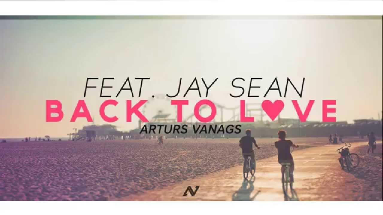Back To Love (feat. Jay Sean)