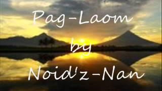 BICOL SONG   Paglaum by Noidz Nan