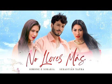 Смотреть клип Simone & Simaria, Sebastián Yatra - No Llores Más