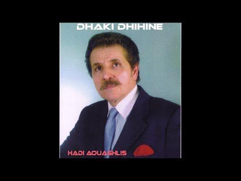 """Hadi Aouaghlis """"Dhaki dhihine"""" (2002)"""
