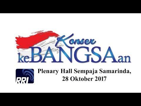 Konser Kebangsaan LPP RRI Kota Samarinda 28 Oktober 2017
