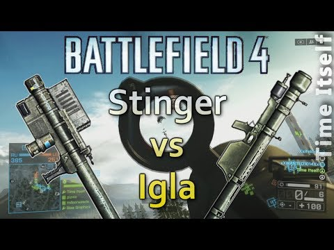 BF4 Stinger vs Igla