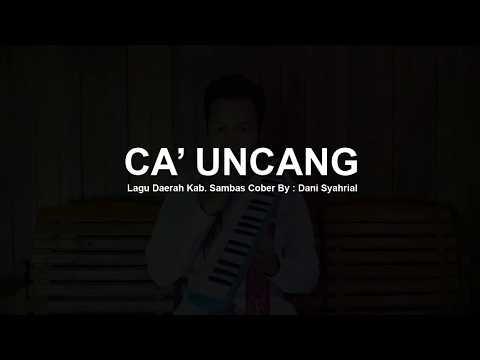CA UNCANG Melodica Cover Original by Dani Syahrial
