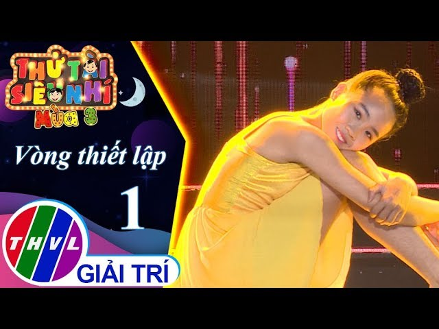 THVL | Thử tài siêu nhí Mùa 3 - Tập 1[5]: Tiết mục nhảy đương đại – Lê Mỹ Duyên