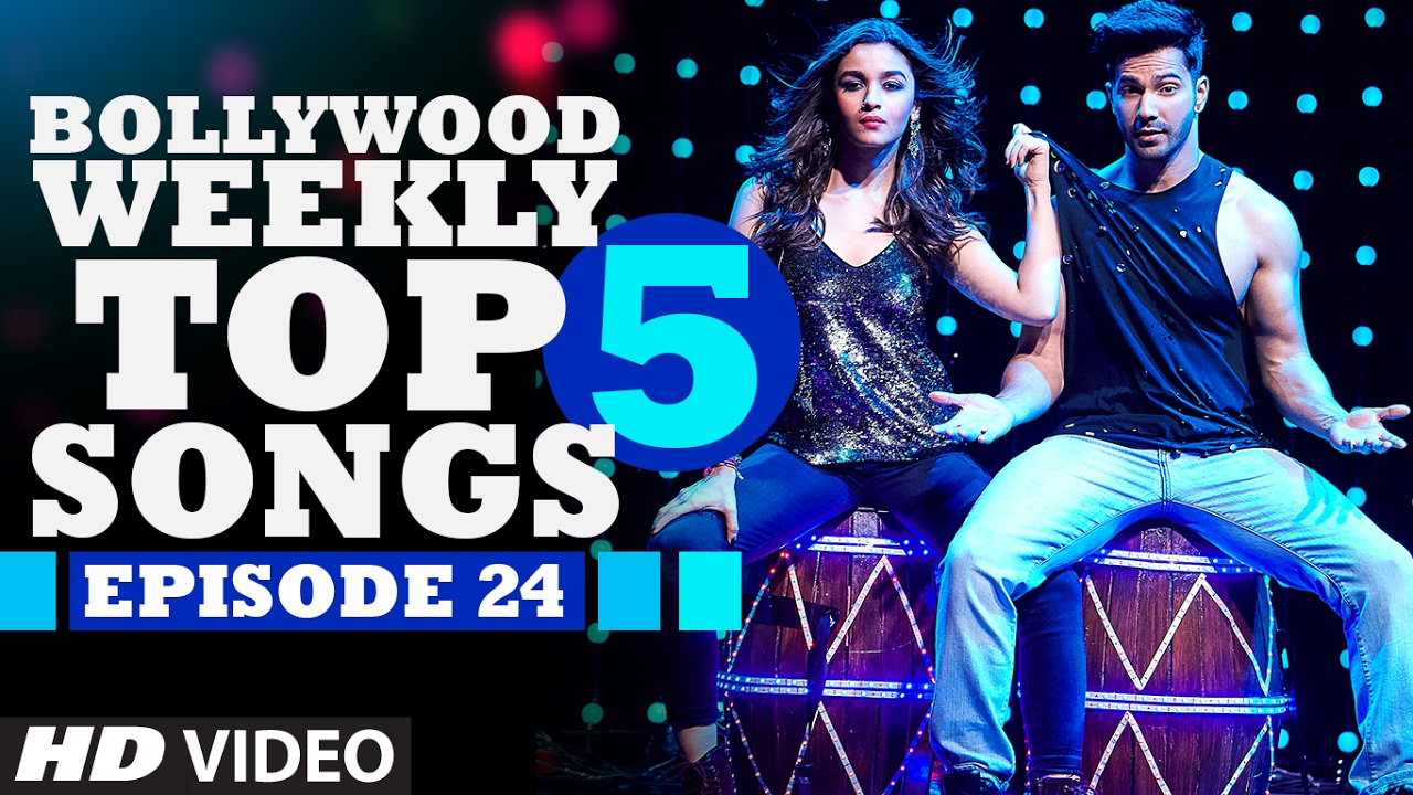 Bollywood Weekly Top 5 Songs  / Episode 24  / Hindi Songs 2017  / T-Series