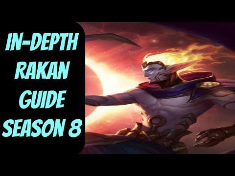 In-Depth Rakan Guide for Season 8 -- League of Legends