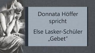 """Else Lasker-Schüler – """"Gebet"""" (1917)"""
