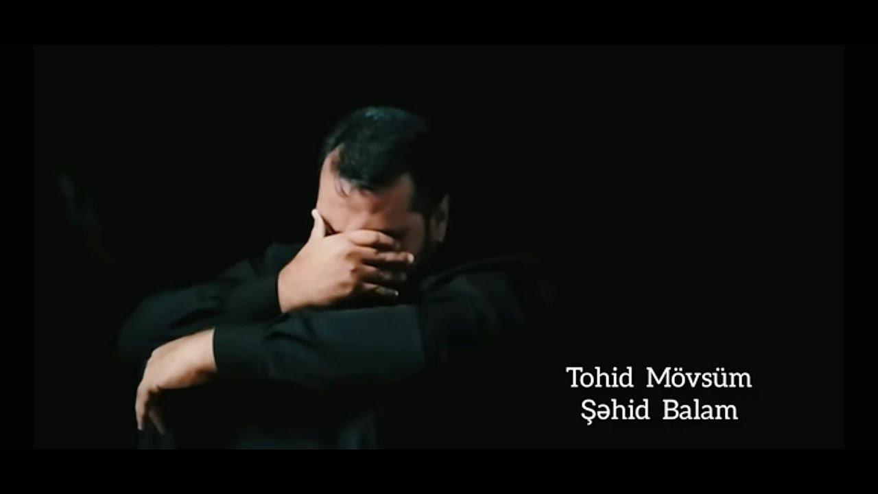 Tohid Mövsüm - Şəhid Balam #2021