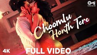 Choomlu Honth Tere - Full Video | Sam Merchant, Carla | Sameer K, Deepshika R | Tips Original
