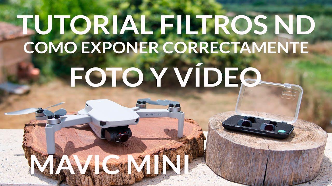 MAVIC MINI FILTROS ND - COMO EXPONER FOTO Y VÍDEO CORRECTAMENTE CON DRONE - HISTOGRAMA - FREEWELL ND