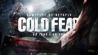 Cold Fear / Gameplay PC / 1080p 60fps HD