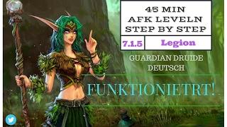 WoW Legion  AFK Leveling  (Update 21.02.2017 Funktioniert)