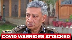 Dr SP Vaid, Former DGP Of J&K Reacts To Shocking Attack On COVID Warriors In UP