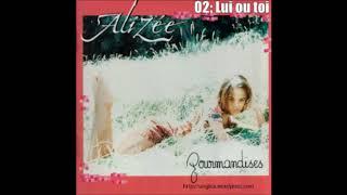 Video Alizée - 02 Lui ou Toi download MP3, 3GP, MP4, WEBM, AVI, FLV Agustus 2017