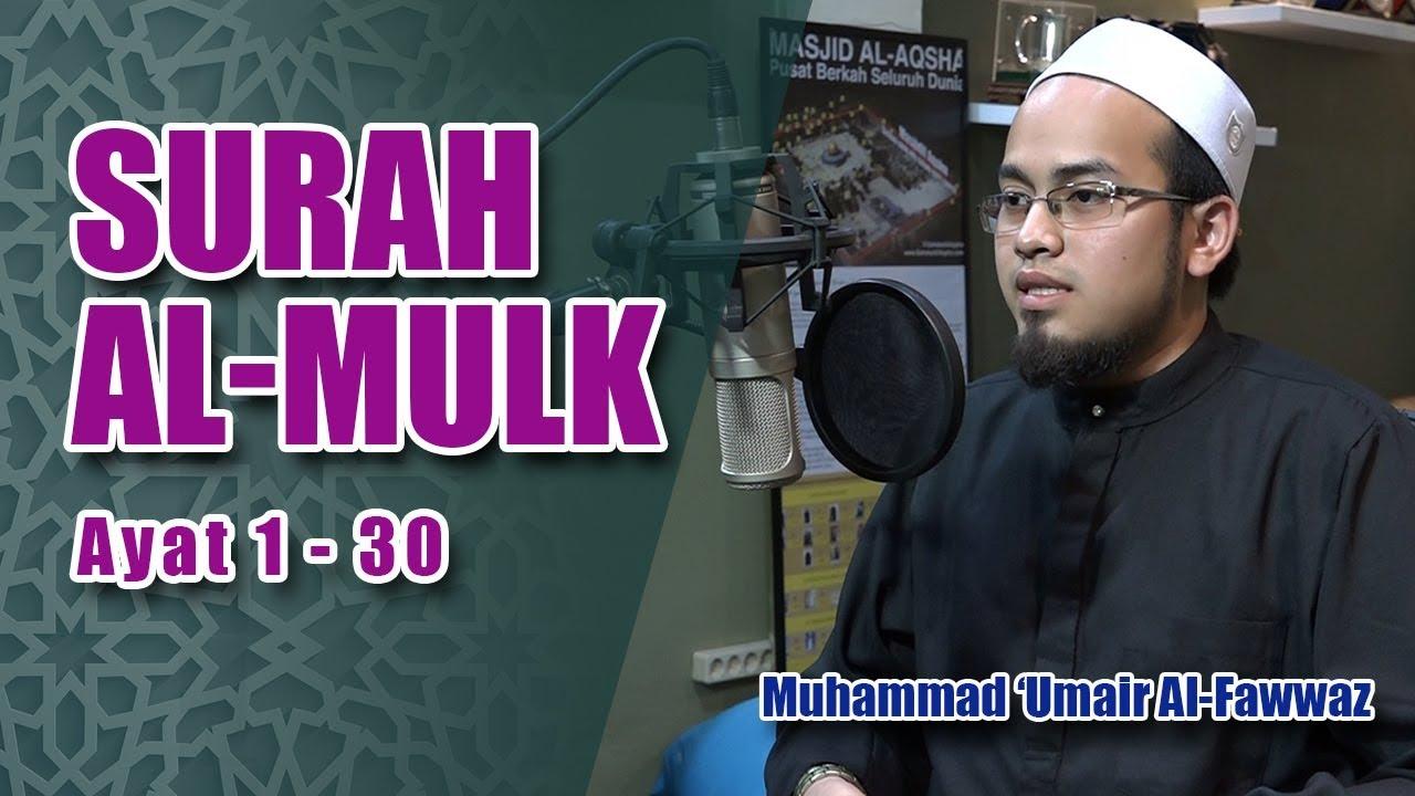 Murotal Menyentuh Hati Surah Al Mulk Muhammad Umair Al Fawwaz