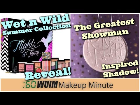 Wet N Wild Flights of Fancy Summer Collection! BitterLace Greatest Showman Shadow! | Makeup Minute