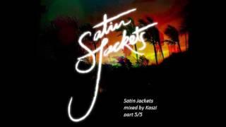 Satin Jackets - mix by Kaszi, part 5/5