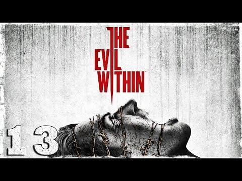 Смотреть прохождение игры The Evil Within. #13: Семя прорастет. [Эпизод 8]