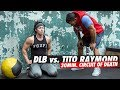 DLB vs. Tito Raymond   30 Min Circuit DEATH