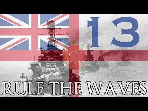 Rule The Waves | Let's Play Britain - 13 - CAs And BCs
