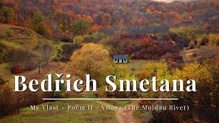 Smetana - My Vlast - Poem II - Vltava (The Moldau River)