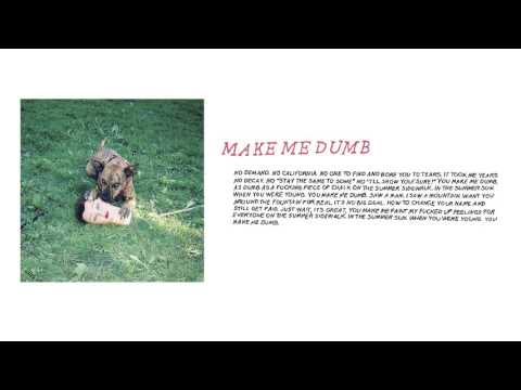 "Joyce Manor - ""Make Me Dumb"" (Full Album Stream)"