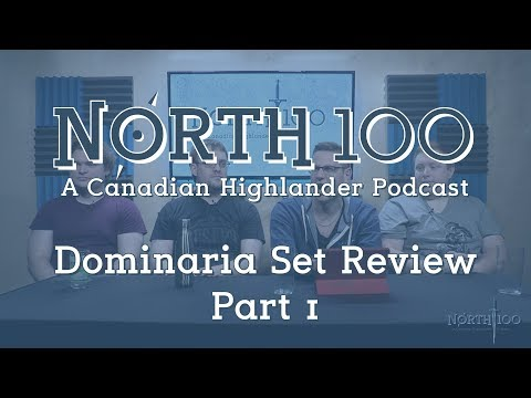 North 100 Ep32 - Dominaria Set Review Part 1