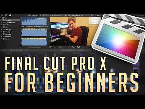 Final Cut Pro X Tutorial for Beginners // Making your FIRST Video using Final Cut Pro X