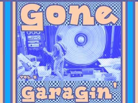 Gone Garagin