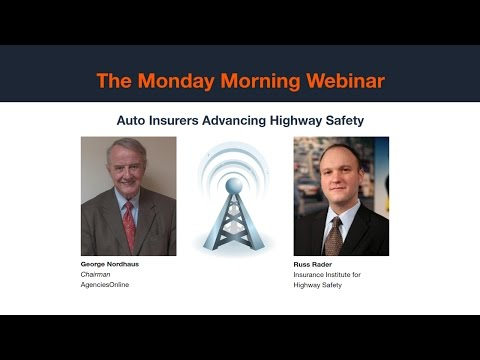Monday Morning: Auto Insurers Advancing Highway Safety