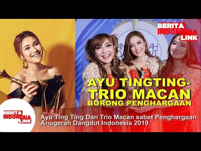 Ayu Ting Ting Dan Trio Macan Sabet Penghargaan Anugerah Dangdut Indonesia 2019