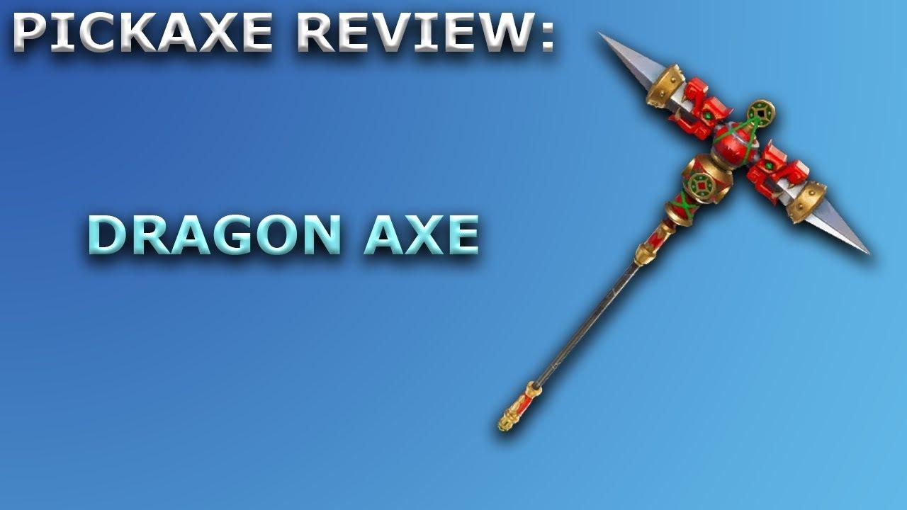 dragon axe pickaxe review sound showcase fortnite battle royale - fortnite dragon axe