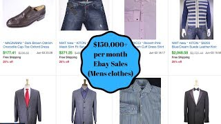 $150,000 a month selling mens clothing on Ebay. You CAN MAKE MONEY