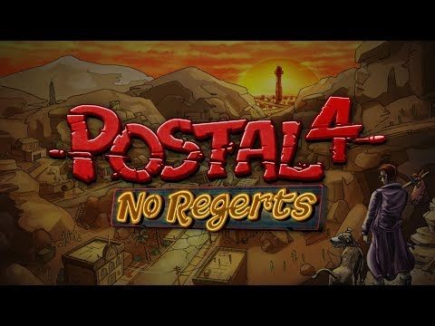 POSTAL 4: No Regerts - Early Access Launch Trailer - Press Copy