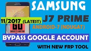 Bypass FRP Google Account For Samsung J7 Prime (SM-G610F) -Android 7 - FRP TOOL