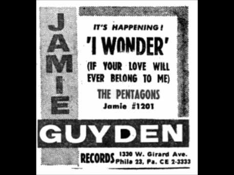 PENTAGONS - I WONDER IF YOUR LOVE WILL EVER BELONG TO ME / SHE LOVES ME - JAMIE 1201 - 1961