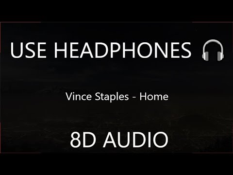Vince Staples - Home (8D Audio) [Spider Man: Into The Spider Verse : OST] 🎧