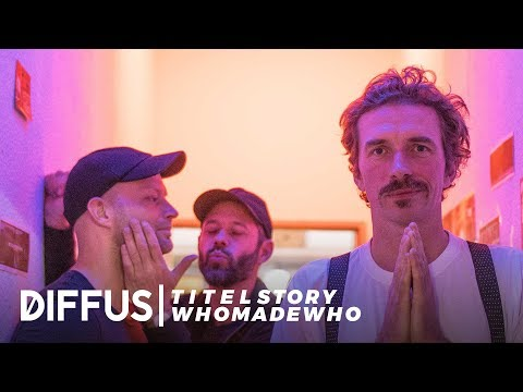 WhoMadeWho - The Through The Walls Interview  | DIFFUS TITELSTORY