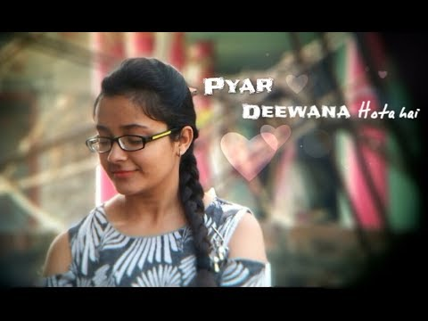 Pyar Deewana Hota Hai___cover__Muskan Agrawal__female version