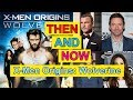 X-Men Origins Wolverine Actor/Actress Then and Now - Before and After - Movies and Actors Real Names