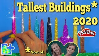World's Tallest Buildings 2020*    Top 10 Supertall Skyscrapers    Super Cool Play-Doh Puzzle
