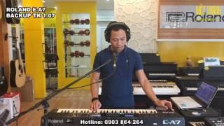 Điệu tiếng Roland E-A7   Bản BACKUP tháng 12-2016 - TK 1.07