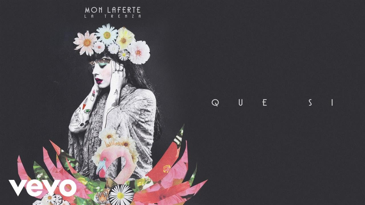 Mon Laferte - Que Sí (Audio Oficial) - YouTube